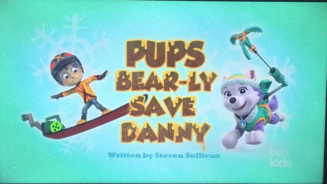 File:Pups Bear-ly Save Danny temp.jpg