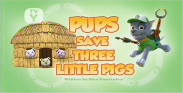 File:Pups Save Three Little Pigs (LQ).png