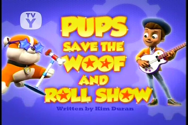 File:Pups Save the Woof and Roll Show (SD).png