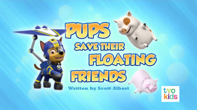 File:PAW Patrol Pups Save Their Floating Friends Title Card.jpg