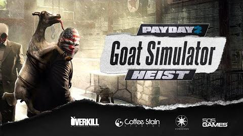PAYDAY 2 The Goat Simulator Heist Trailer