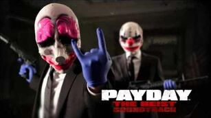 PAYDAY The Heist Soundtrack - Gun Metal Grey (First World Bank)
