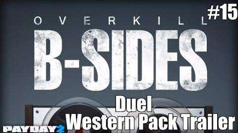 Payday 2 B-Sides Duel Shootout (From the Western Pack Trailer)