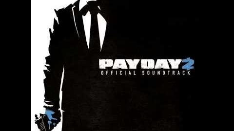 PAYDAY 2 Soundtrack - Crime Wave 2015