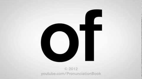 How to Pronounce Of