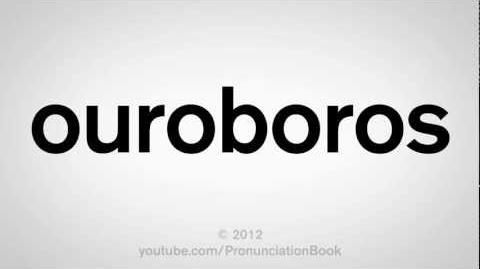 How to Pronounce Ouroboros