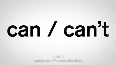 How to Pronounce Can and Can't