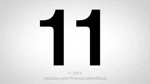 How to Pronounce 11