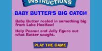 Baby Butter's Big Catch
