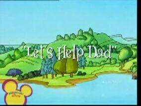 Let's Help Dad