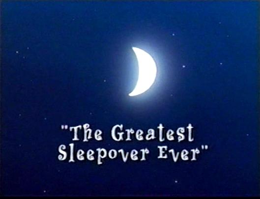 File:The Greatest Sleepover Everuse.jpg
