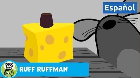 RUFF RUFFMAN Ruff Ruffman ¿Qué dices? ¡Queso! PBS KIDS