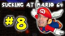 SuckingAtSuperMario64Part8
