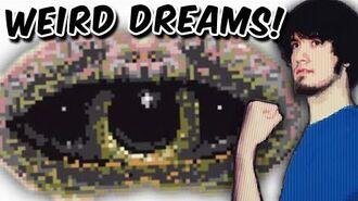 WEIRD DREAMS! - PBG