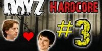 DayZ Hardcore! - Part 3 (FINALE!)