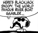 Blackjack Snoopy, the World Famous River Boat Gambler