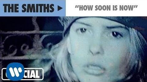 The Smiths - How Soon Is Now? (Official Music Video)