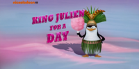 King Julien for a Day