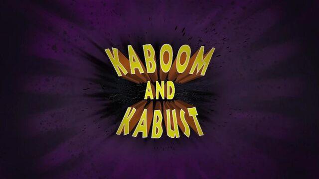File:28a - Kaboom and Kabust.jpg