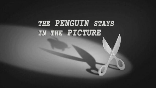 File:26a - The Penguin Stays In the Picture.jpg
