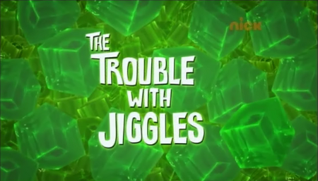 The Trouble With Jiggles Title Card