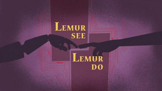 File:12b - Lemur See, Lemur Do.jpg