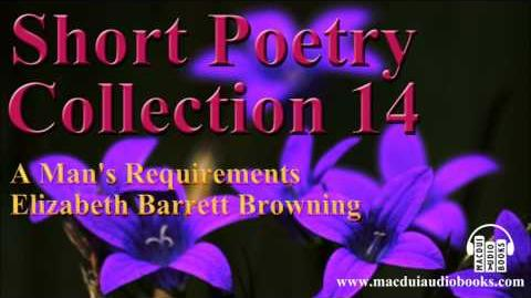 A Man's Requirements poem by Elizabeth Barrett Browning Short Poetry Collection 14 Free Audio Poem