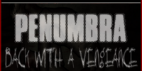 Penumbra: Back With a Vengeance