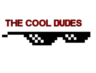 The cool dudes