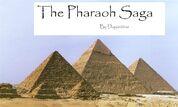 The Pharaoh Saga