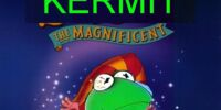 Kermit the Magnificent