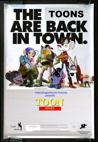 File:Toon Story (Pete'sDragonRockz Style) Poster.jpg