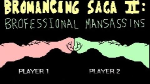 MANLIEST GAME EVER! - Bromancing Saga II Brofessional Mansassins