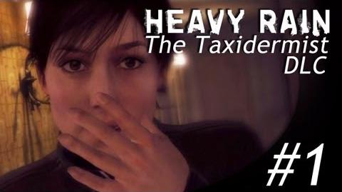 SHOCKING! - Heavy Rain The Taxidermist (DLC) Part 1