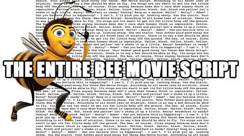 THE ENTIRE BEE MOVIE SCRIPT