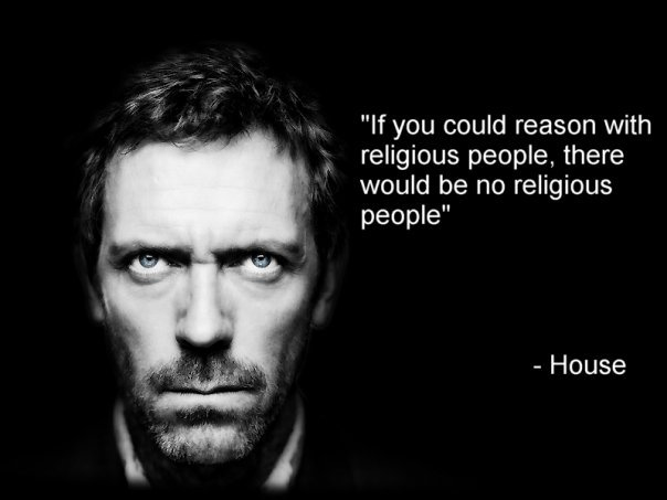 File:House - reason with religious.jpg