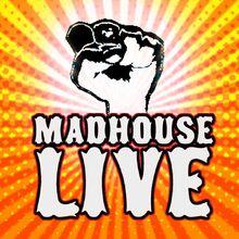 Madhouse3