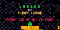 Lander on Planet Cheese