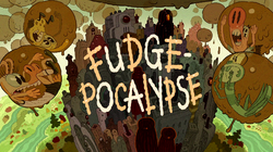 Fudge-pocalypse Title Card
