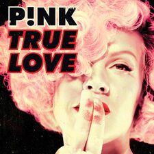 P!nk - True Love