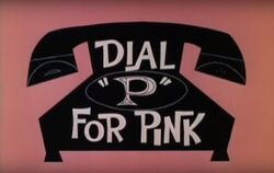 Dial P for Pink