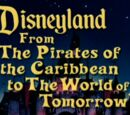 Disneyland: From the Pirates of the Caribbean to the World of Tomorrow