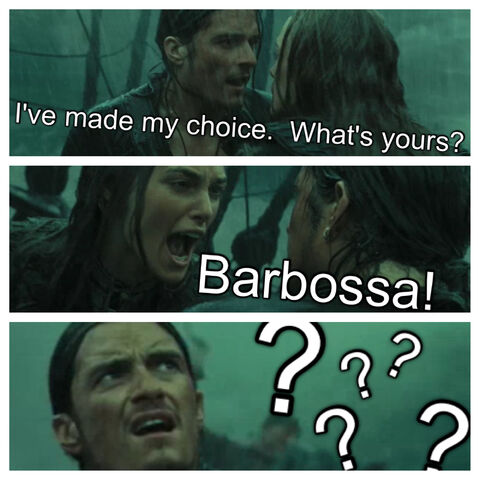 File:I've made my choice. What's yours? Barbossa! ???? edit.jpg