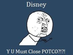 File:Y Must Close POTCO!.png