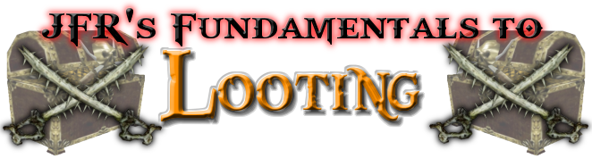 Fundamentals to Looting banner