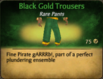 Black Gold Trousers