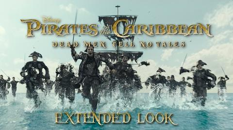 Pirates of the Caribbean Dead Men Tell No Tales Extended Look