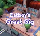 Catboy's Great Gig