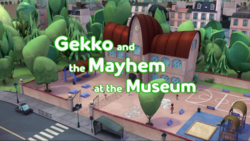 Gekko and the Mayhem at the Museum