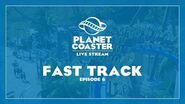 Planet Coaster Livestream Fast Track